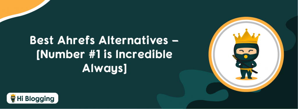 Best Ahrefs Alternatives