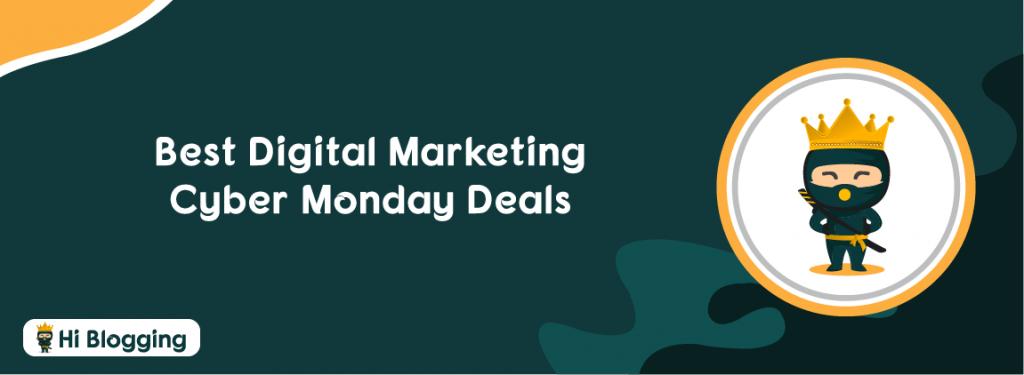 Best Digital Marketing Cyber Monday Deals