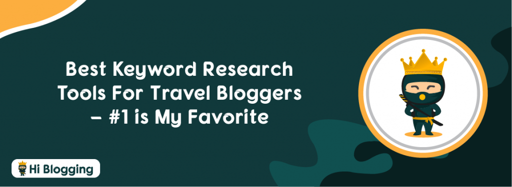 Best Keyword Research Tools for Travel Bloggers