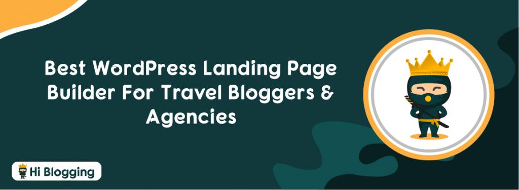Best WordPress Landing Page Builder For Travel Bloggers