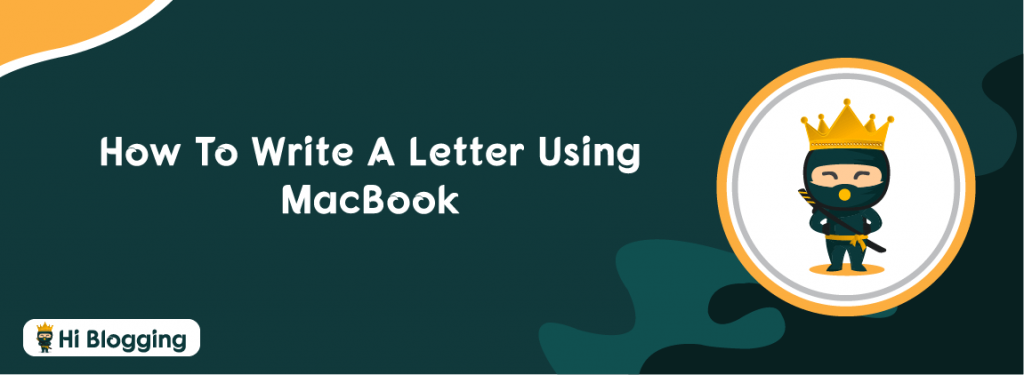 How to write a letter using MacBook
