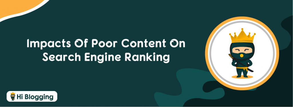 Impacts Of Poor Content