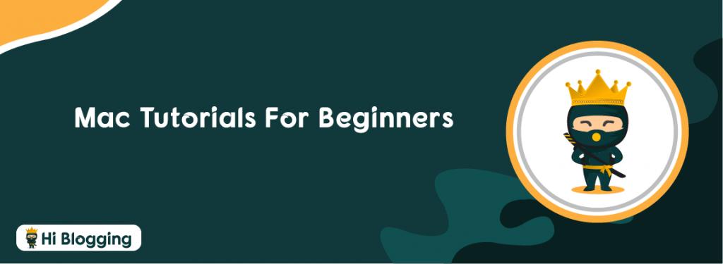 Mac Tutorials For Beginners