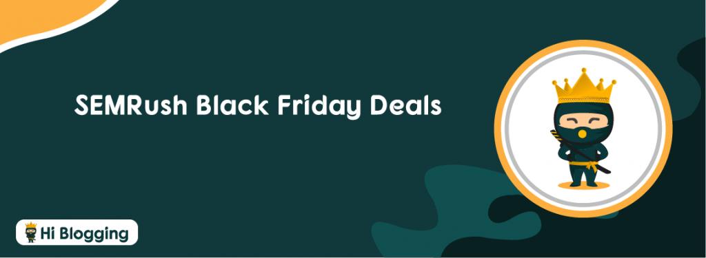 SEMRush Black Friday Deals