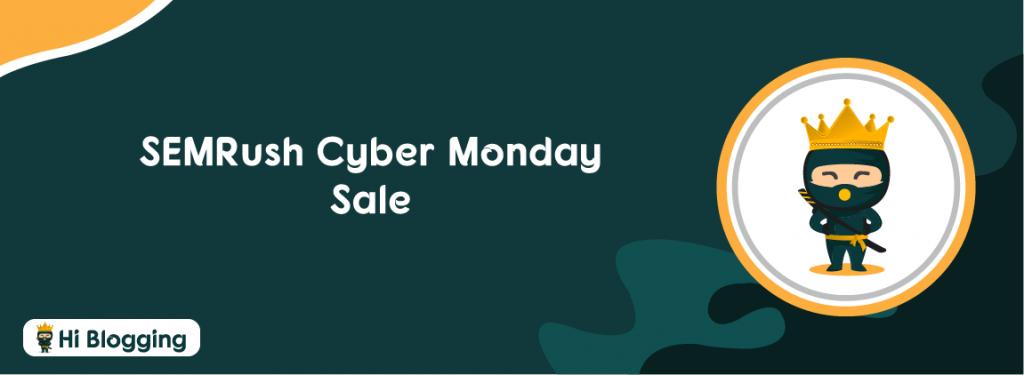SEMRush Cyber Monday Sale