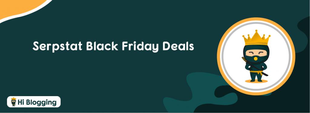 Serpstat Black Friday Deals
