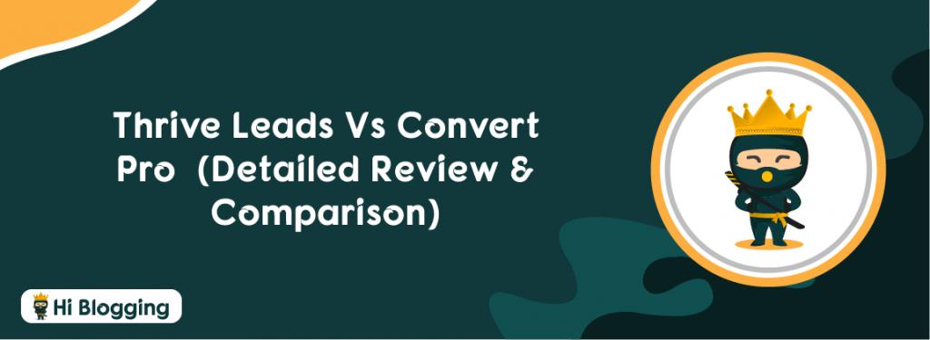 Thrive Leads Vs Convert Pro