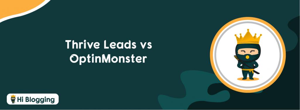 Thrive Leads vs OptinMonster
