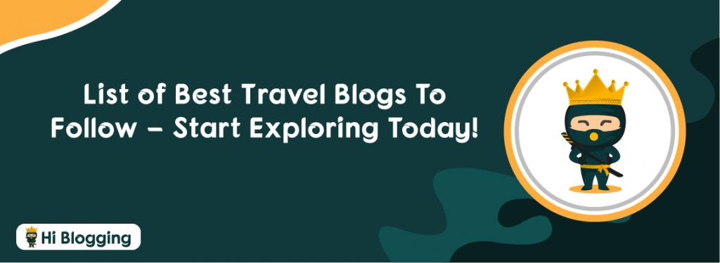 Travel Blogs To Follow