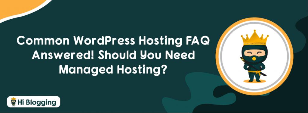 WordPress hosting FAQ