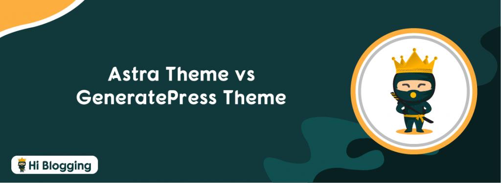 Astra theme vs GeneratePress theme