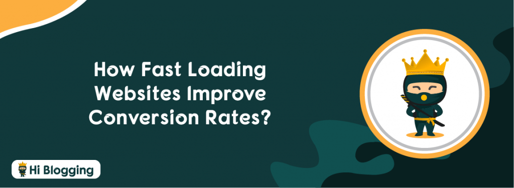 fast loading websites improve conversion rates