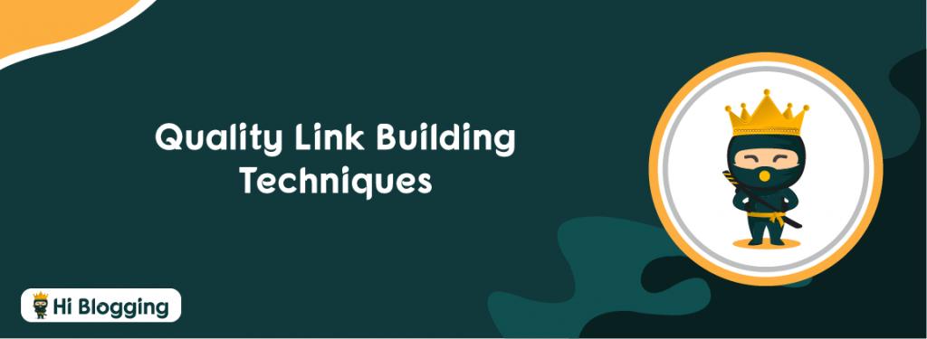 quality link building techniques